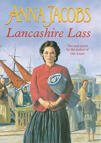 Lancashire Lass By Anna Jacobs