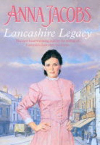 Lancashire Legacy By Anna Jacobs