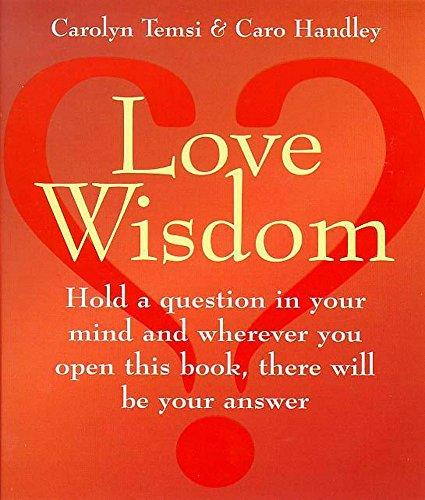 Love Wisdom By Carolyn Temsi