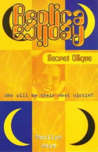 Secret Clique By Marilyn Kaye