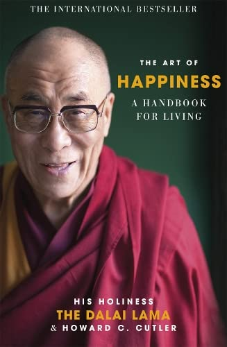 The Art of Happiness: A Handbook for Living by Dalai Lama XIV