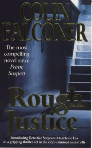 Rough Justice By Colin Falconer