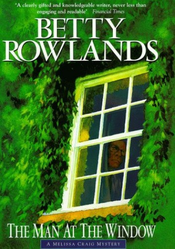 The Man at the Window By Betty Rowlands