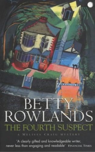The Fourth Suspect By Betty Rowlands