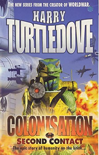 Colonisation: Second Contact By Harry Turtledove