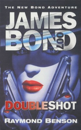 Doubleshot By Raymond Benson