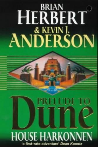 Prelude to Dune: House Harkonnen By Brian Herbert
