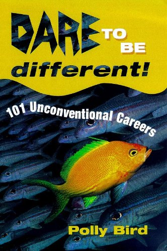 Dare to be Different By Polly Bird