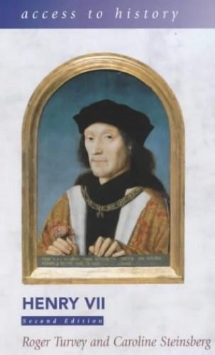 Henry VII By Caroline S. Rogers