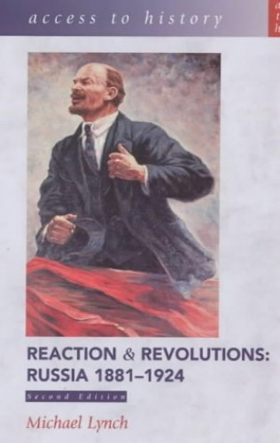 Reaction and Revolutions By Michael Lynch