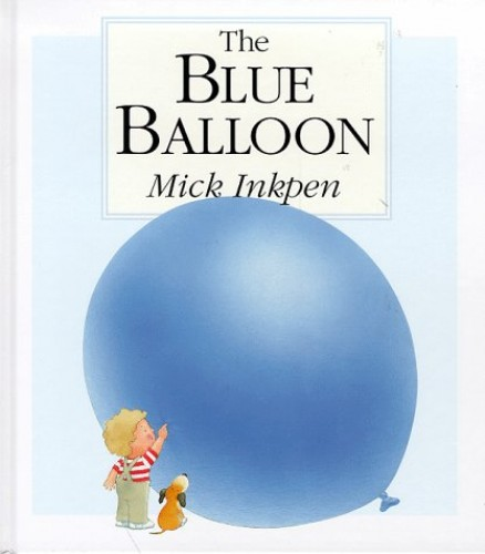 The Blue Balloon (Kipper) by Inkpen, Mick Hardback Book The Cheap Fast Free Post