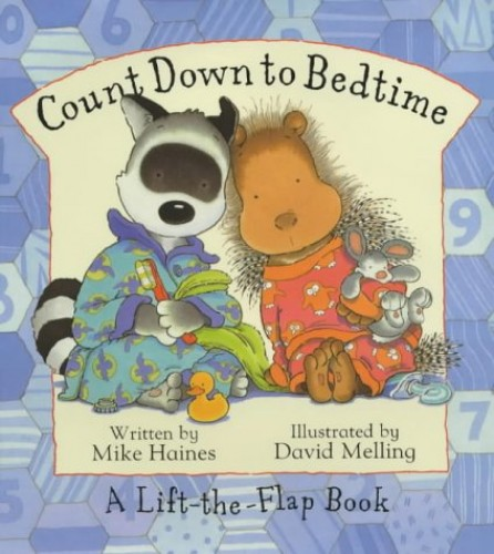 Fidget & Quilly: Countdown to Bedtime By Mike Haines