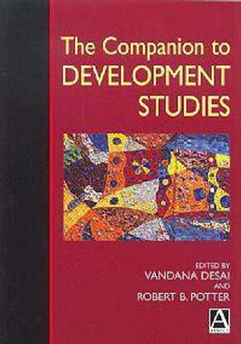 The Companion to Development Studies by Vandana Desai