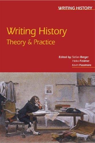 Writing History By Edited by Heiko Feldner
