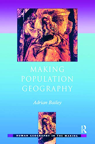 Making Population Geography By Adrian Bailey