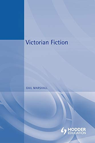 Victorian Fiction By Gail Marshall
