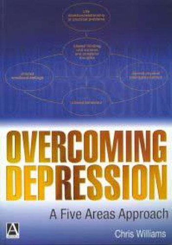Overcoming Depression: A Five Areas Approach by Christopher J. Williams