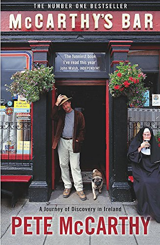 McCarthy's Bar: A Journey of Discovery in Ireland by Pete McCarthy