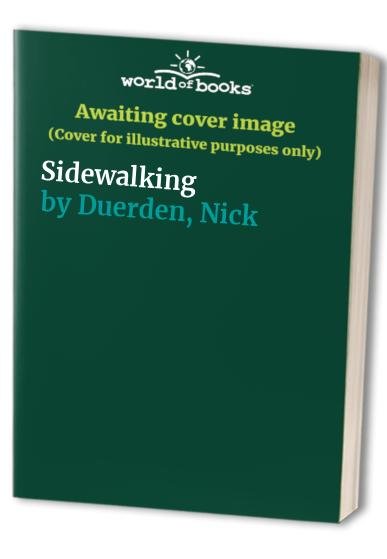 Sidewalking By Nick Duerden