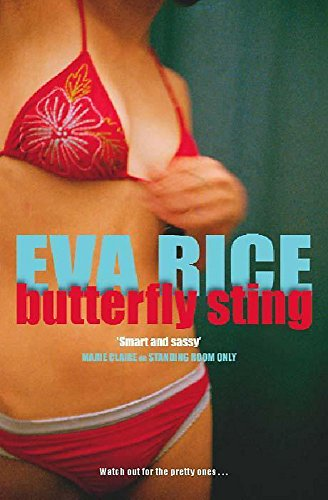 Butterfly Sting By Eva Rice