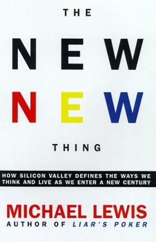 New New Thing By Michael Lewis