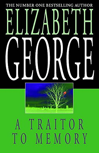 A Traitor to Memory By Elizabeth George