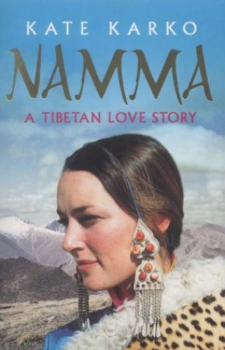 Namma: A Tibetan Love Story By Kate Karko