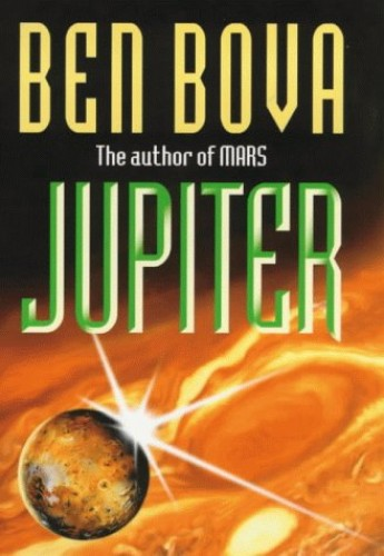 Jupiter By Ben Bova