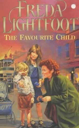 The Favourite Child By Freda Lightfoot