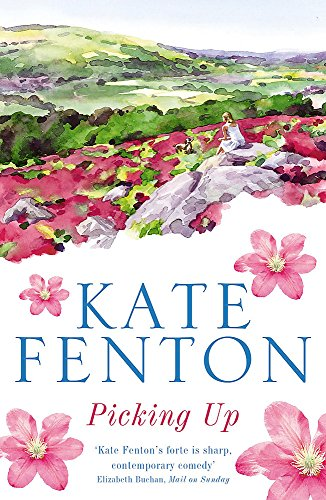 Picking Up By Kate Fenton