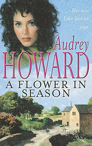 A Flower in Season By Audrey Howard
