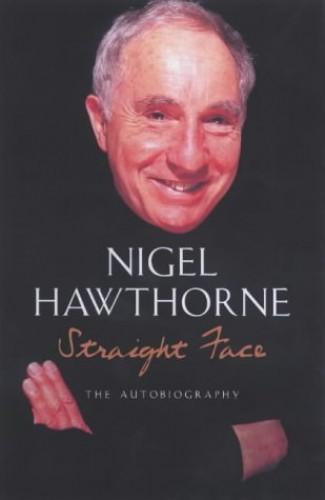 Straight Face By Nigel Hawthorne