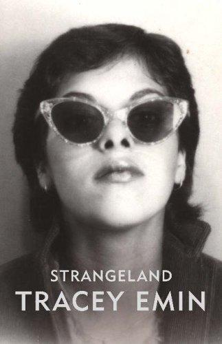 Strangeland by Tracey Emin