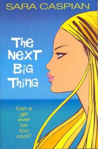 The Next Big Thing By Sara Caspian