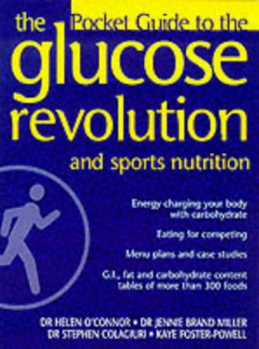 The Glucose Revolution - Sports Nutrition By Helen O'Connor