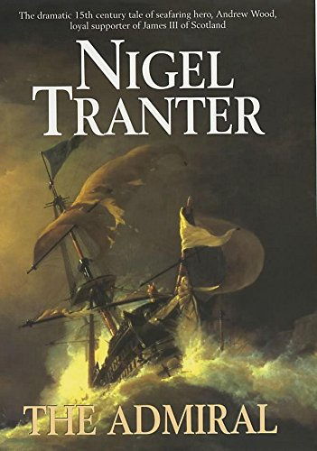 The Admiral By Nigel Tranter