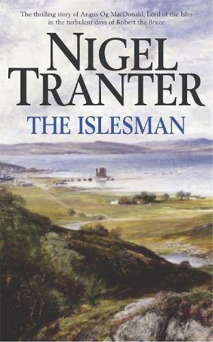 The Islesman By Nigel Tranter