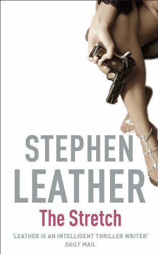 The Stretch by Stephen Leather