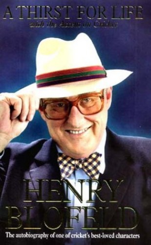 A Thirst for Life By Henry Blofeld