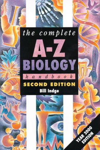 The Complete A-Z Biology Handbook By Bill Indge