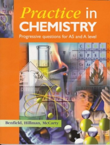Practice In Chemistry: Progressive Questions for AS and A Level By Colin McCarty