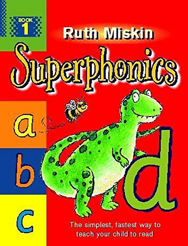Superphonics: Book 1 By Ruth Miskin