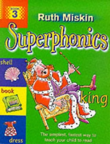 Superphonics: Book 3 By Ruth Miskin