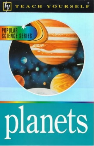 Teach Yourself The Planets By Jim Breithaupt