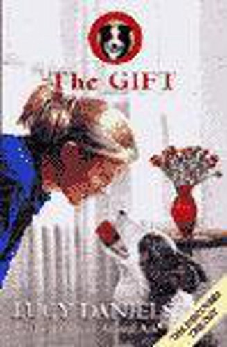 Jess The Border Collie 8 The Gift: The Gift No. 8 by Lucy Daniels