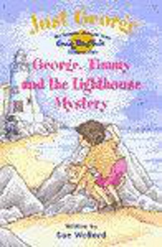 Just George: 6 George, Timmy and The Lighthouse Mystery By Enid Blyton