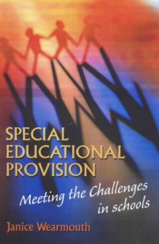 Special Educational Provision By Janice Wearmouth