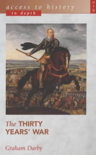 The Thirty Years' War By Graham Darby