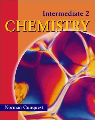 Intermediate 2 Chemistry By Norman Conquest
