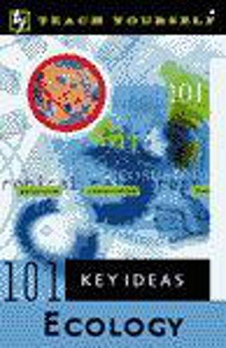 Teach Yourself 101 Key Ideas - Ecology By Paul Mitchell